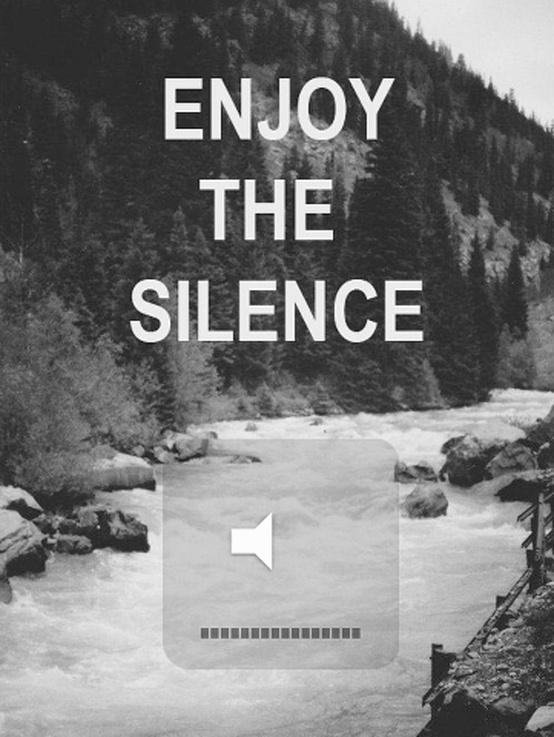 enjoy the silence | An...